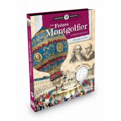 Les Frères Montgolfier. La...